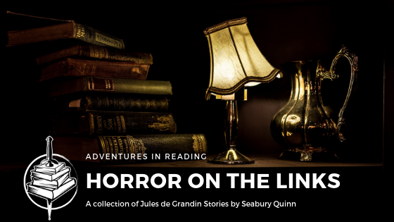 Adventures in Reading | Jules de Grandin 1