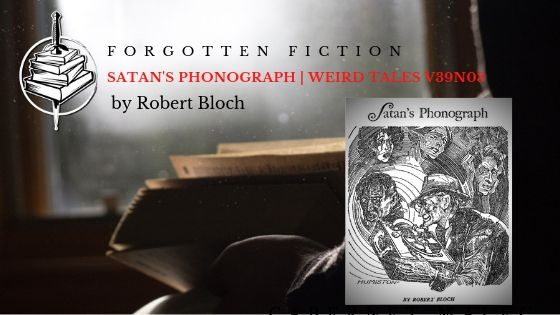 Forgotten Fiction: Satan's Phonograph