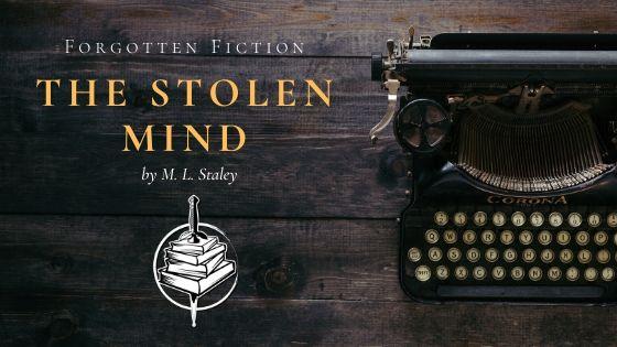 Forgotten Fiction: The Stolen Mind